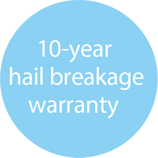 10-year Hail Breakage Warranty